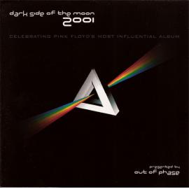 Dark Side Of The Moon - Celebrating Pink Floyd's Most Influential Album - Out Of Phase