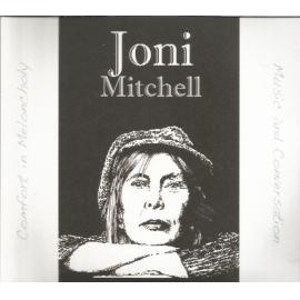 Comfort In Meloncholy (Music And Conversation) - Joni Mitchell