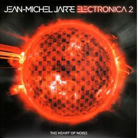 Electronica 2 - The Heart Of Noise - Jean-Michel Jarre