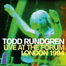 Live At The Forum London 1994 - Todd Rundgren