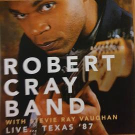 Live... Texas '87 - The Robert Cray Band