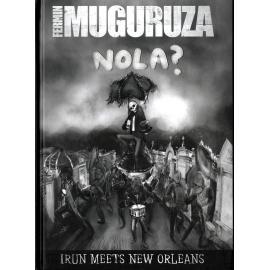 Nola? (Irun Meets New Orleans) - Fermin Muguruza