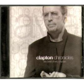 Clapton Chronicles (The Best Of Eric Clapton) - Eric Clapton