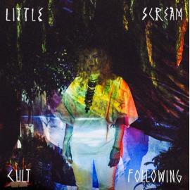 Cult Following - Little Scream