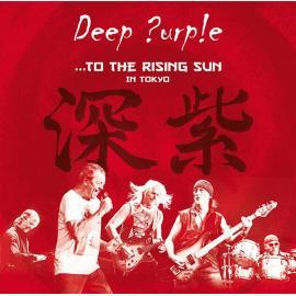 ...To The Rising Sun (In Tokyo) - Deep Purple