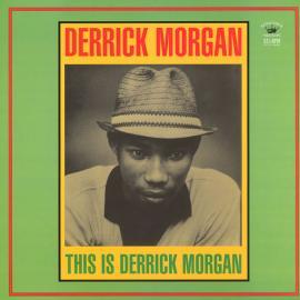 This Is Derrick Morgan - Derrick Morgan