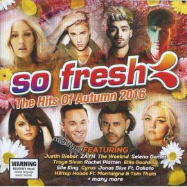 So Fresh: The Hits Of Autumn 2016 - Various Production