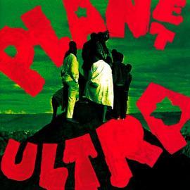 Planet Ultra - Urban Dance Squad