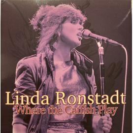 Where The Catfish Play - Linda Ronstadt