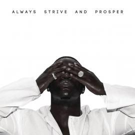 Always Strive And Prosper - ASAP Ferg