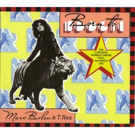 Born To Boogie (The Concerts, Wembley Empire Pool, 18th March 1972) - Marc Bolan