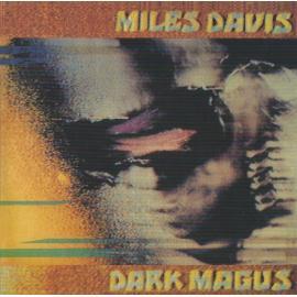 Dark Magus: Live At Carnegie Hall - Miles Davis