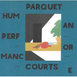 Human Performance - Parquet Courts