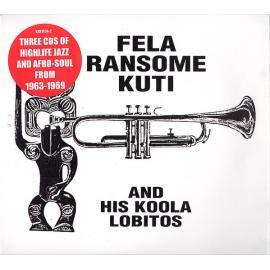 Highlife-Jazz And Afro-Soul - Fela Ransome Kuti & His Koola Lobitos