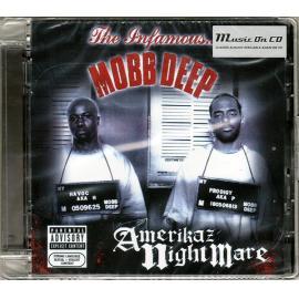 Amerikaz Nightmare - Mobb Deep