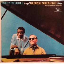 Nat King Cole Sings/George Shearing Plays - Nat King Cole