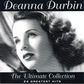 The Ultimate Collection - Deanna Durbin