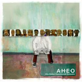Afro-Hatian Experimental Orchestra - Afro-Haitian Experimental Orchestra