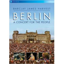 Berlin A Concert For The People - Barclay James Harvest