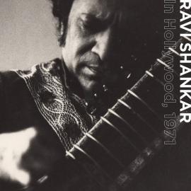 In Hollywood, 1971 - Ravi Shankar