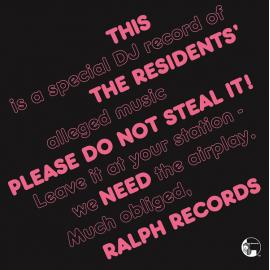 Please Do Not Steal It! - The Residents