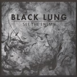 See The Enemy - Black Lung