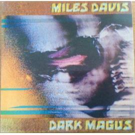 Dark Magus - Miles Davis