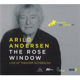 The Rose Window (Live At Theater Gütersloh) - Arild Andersen