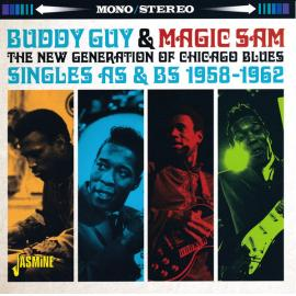 The New Generation Of Chicago Blues (Singles As & Bs 1958-1962) - Buddy Guy