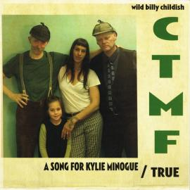 A Song For Kylie Minogue / True - Billy Childish