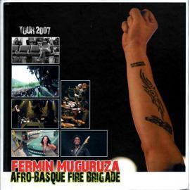 Afro-Basque Fire Brigade - Tour 2007 - Fermin Muguruza