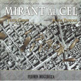 Mirant Al Cel (Banda Sonora Original) - Fermin Muguruza