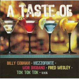 A Taste Of Billy Cobham • Mezzoforte • WDR Bigband • Fred Wesley • Tok Tok Tok • U.V.M. - Billy Cobham