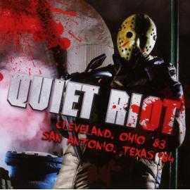 Live In Ohio '83 / Texas '84 - Quiet Riot