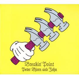 Breakin' Point - Peter Bjorn And John