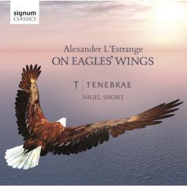 On Eagles' Wings - Tenebrae