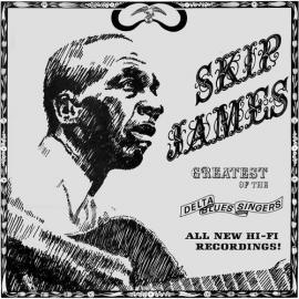 Greatest Of The Delta Blues Singers - Skip James