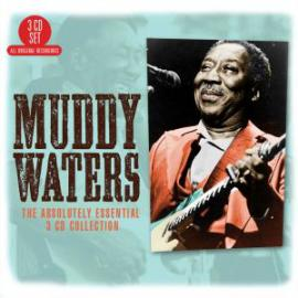The Absolutely Essential 3 CD Collection - Muddy Waters