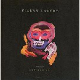 Let Bad In - Ciaran Lavery