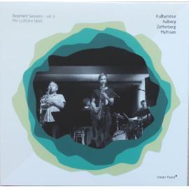 Basement Sessions - Vol.3 - The Ljubljana Tapes - Jonas Kullhammar