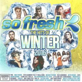 So Fresh: The Hits Of Winter 2016 - Various Production