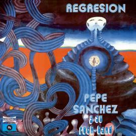 Regresión - Pepe Sanchez Y Su Rock Band