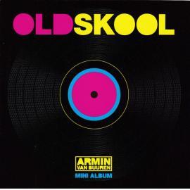 Oldskool (Mini Album) - Armin van Buuren