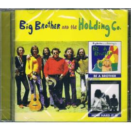 Be A Brother / How Hard It Is - Big Brother & The Holding Company