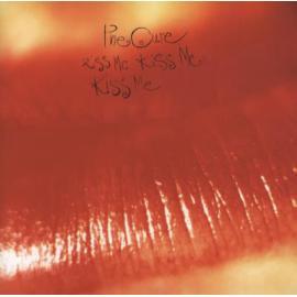 Kiss Me Kiss Me Kiss Me - The Cure