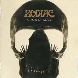Grain Of Soul - Zodiac