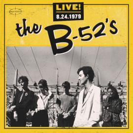 Live! 8.24.1979 - The B-52's
