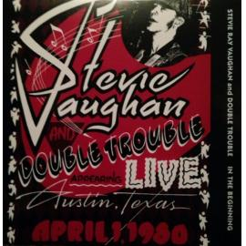 In The Beginning - Stevie Ray Vaughan & Double Trouble