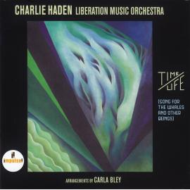 Time/Life (Song For The Whales And Other Beings) - Charlie Haden