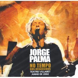 No Tempo Dos Assassinos - Jorge Palma